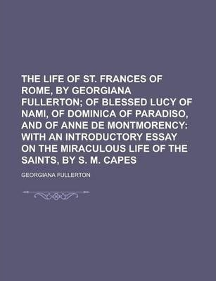 The Life of St. Frances of Rome, by Georgiana Fullerton