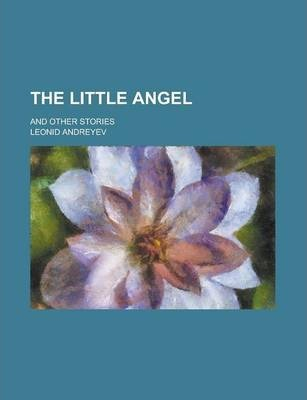 The Little Angel; And Other Stories