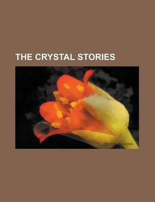 The Crystal Stories