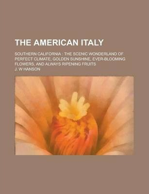 The American Italy; Southern California