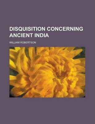 Disquisition Concerning Ancient India