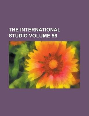 The International Studio Volume 56
