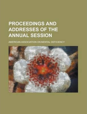 Proceedings and Addresses of the Annual Session