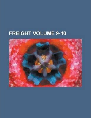 Freight Volume 9-10