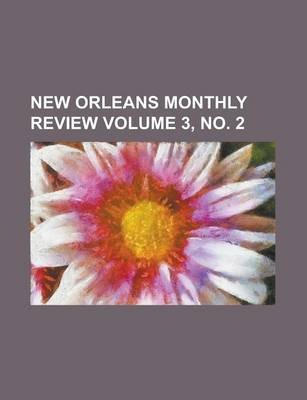 New Orleans Monthly Review Volume 3, No. 2