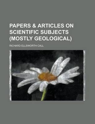 Papers & Articles on Scientific Subjects (Mostly Geological)