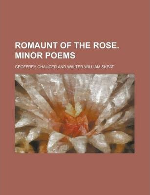 Romaunt of the Rose. Minor Poems