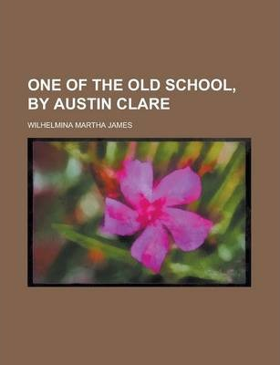 One of the Old School, by Austin Clare