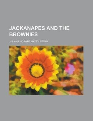 Jackanapes and the Brownies