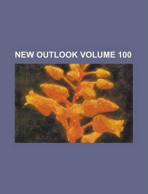New Outlook Volume 100