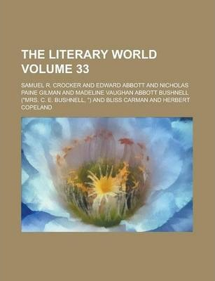 The Literary World Volume 33