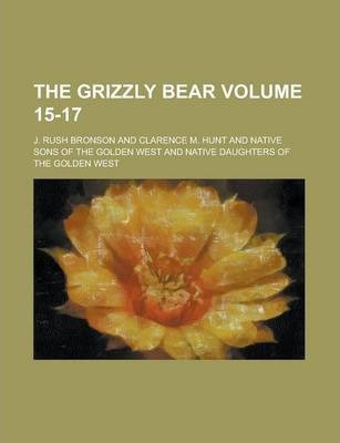 The Grizzly Bear Volume 15-17