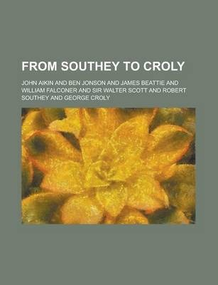 From Southey to Croly