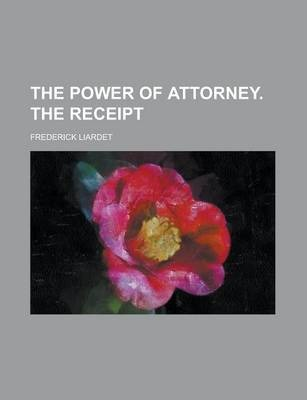 The Power of Attorney. the Receipt