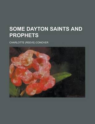 Some Dayton Saints and Prophets