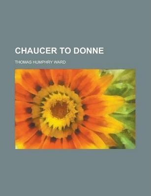 Chaucer to Donne