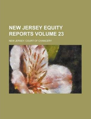 New Jersey Equity Reports Volume 23