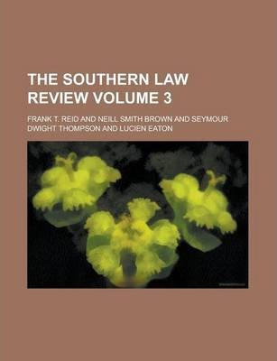 The Southern Law Review Volume 3