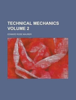 Technical Mechanics Volume 2