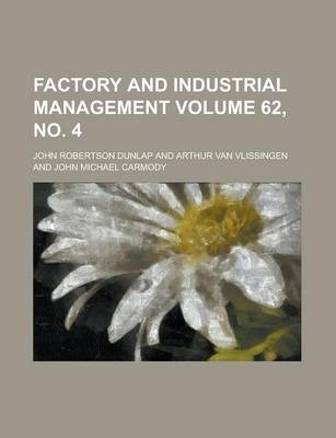 Factory and Industrial Management Volume 62, No. 4