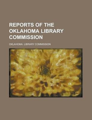 Reports of the Oklahoma Library Commission