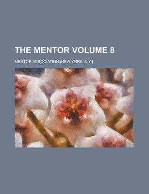 The Mentor Volume 8
