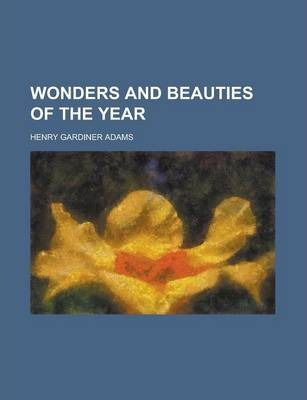 Wonders and Beauties of the Year