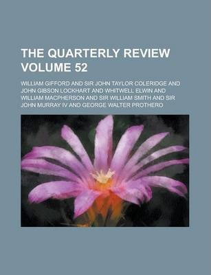 The Quarterly Review Volume 52