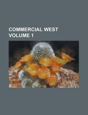 Commercial West Volume 1