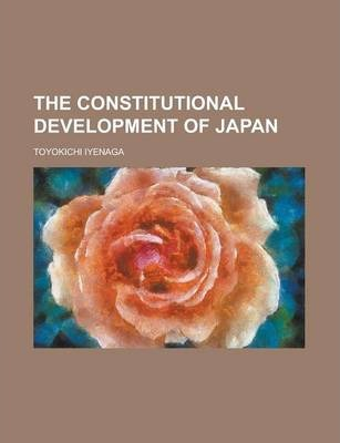 The Constitutional Development of Japan