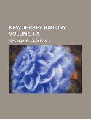 New Jersey History Volume 1-5