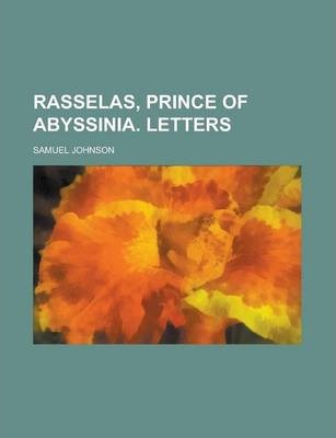 Rasselas, Prince of Abyssinia. Letters