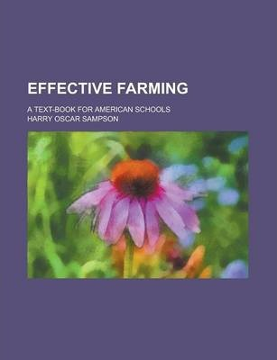 Effective Farming; A Text-Book for American Schools