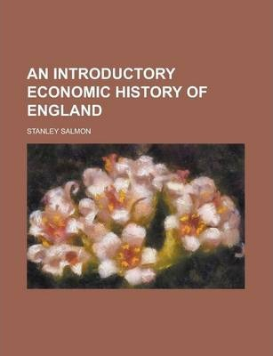 An Introductory Economic History of England