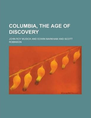 Columbia, the Age of Discovery