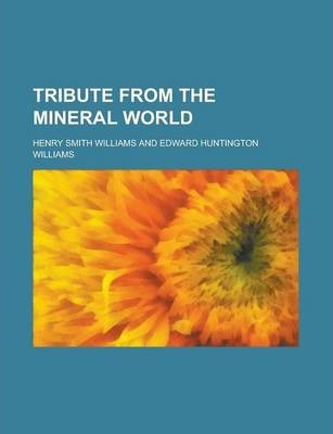 Tribute from the Mineral World