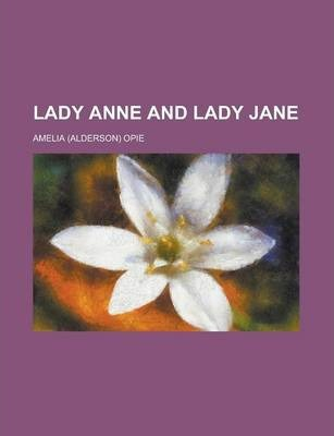 Lady Anne and Lady Jane