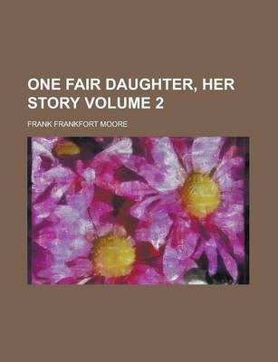 One Fair Daughter, Her Story Volume 2