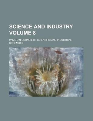 Science and Industry Volume 8