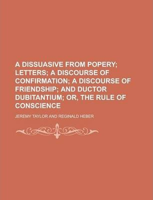 A Dissuasive from Popery