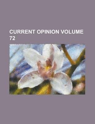 Current Opinion Volume 72