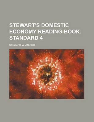Stewart's Domestic Economy Reading-Book. Standard 4