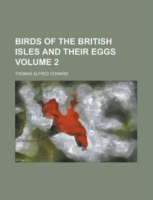 Birds of the British Isles and Their Eggs Volume 2