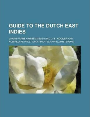 Guide to the Dutch East Indies
