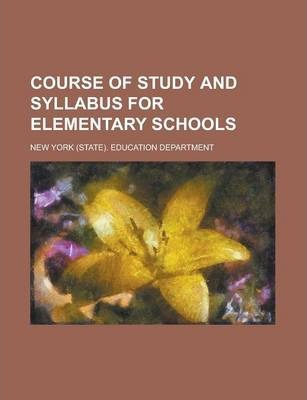 Course of Study and Syllabus for Elementary Schools