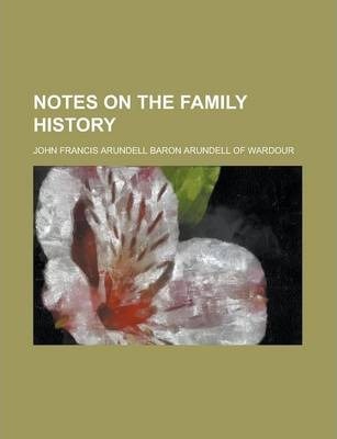 Notes on the Family History