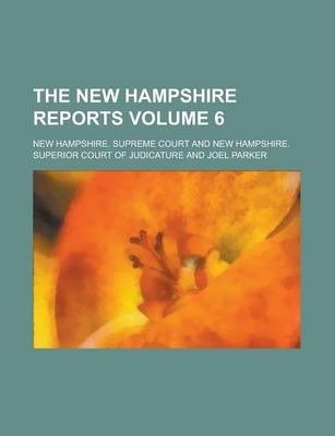 The New Hampshire Reports Volume 6