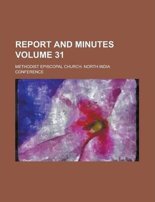 Report and Minutes Volume 31