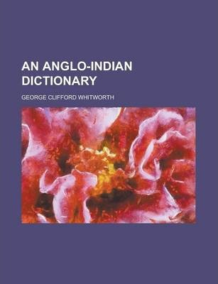 An Anglo-Indian Dictionary