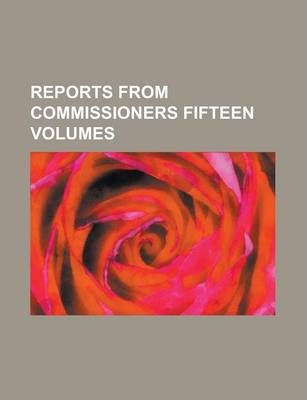 Reports from Commissioners Fifteen Volumes